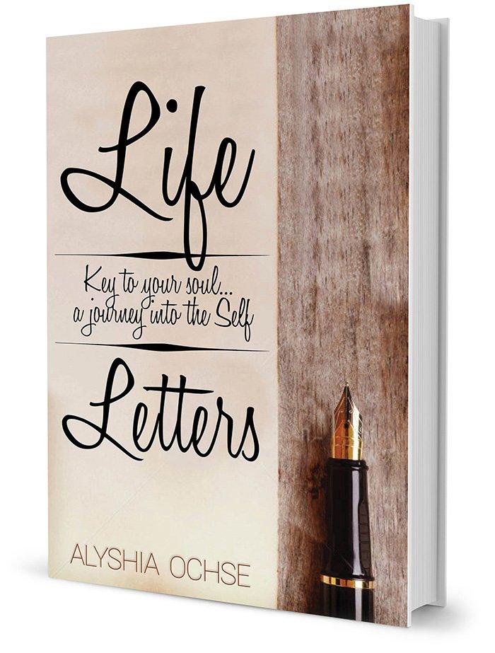 Life Letters by Alyshia Ochse