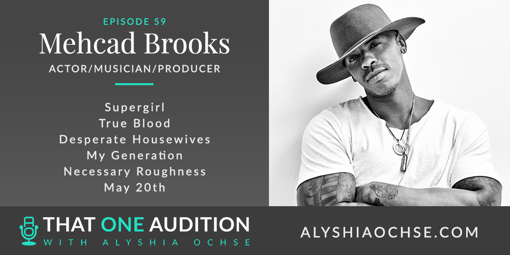 Mehcad Brooks on That One Audition with Alyshia Ochse