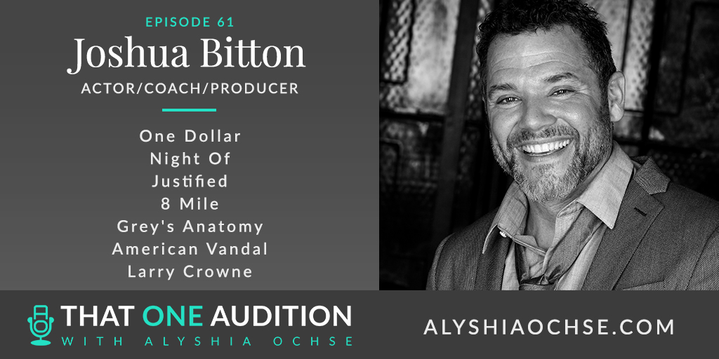 Joshua Bitton on That One Audition with Alyshia Ochse - Thumbnail