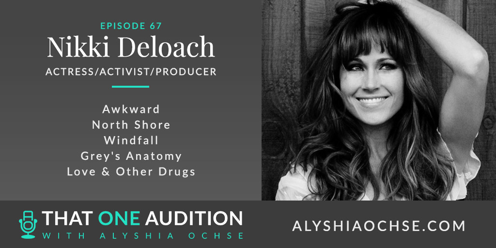 Nikki Deloach on That One Audition with Alyshia Ochse - Thumbnail