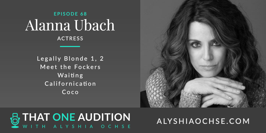 Alanna Ubach on That One Audition with Alyshia Ochse - Thumbnail
