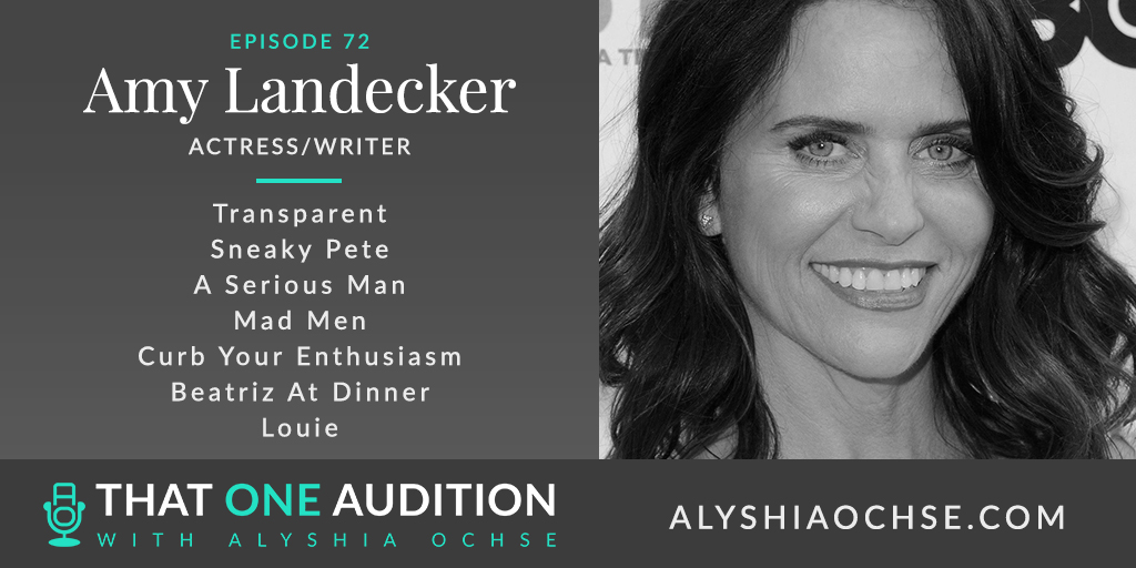 Amy Landecker on That One Audition with Alyshia Ochse - Thumbnail