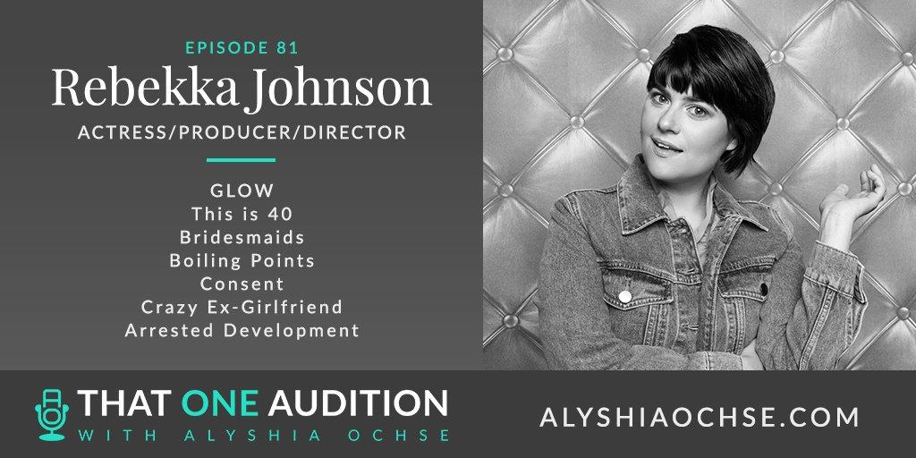 Rebekka Johnson on That One Audition with Alyshia Ochse Featured Photo